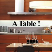 Autocolante decorativo ''A Table ''